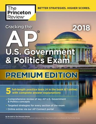 Cracking the AP U.S. Government & Politics Exam 2018, Premium Edition - eBook  -     By: Princeton Review