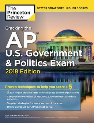Cracking the AP U.S. Government & Politics Exam, 2018 Edition: Proven Techniques to Help You Score a 5 - eBook  -     By: Princeton Review