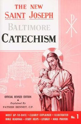 The New Saint Joseph Baltimore Catechism, No.1   -     By: Father Bennet