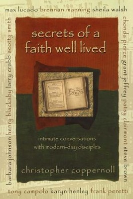 Secrets of a Faith Well Lived - eBook  -     By: Chris Coppernoll