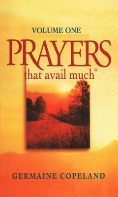 Prayers That Avail Much, Volume 1   -     By: Germaine Copeland