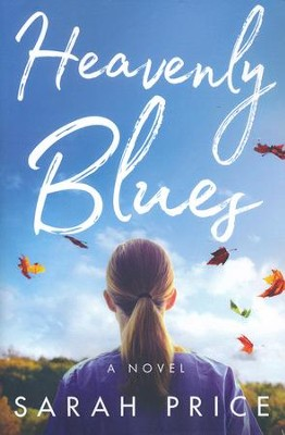 Heavenly Blues  -     By: Sarah Price