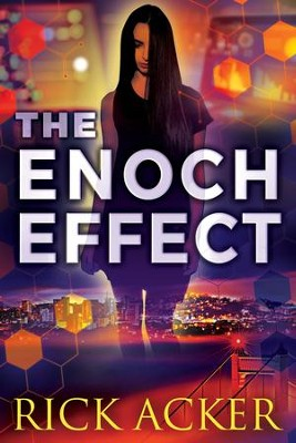 The Enoch Effect  -     By: Rick Acker