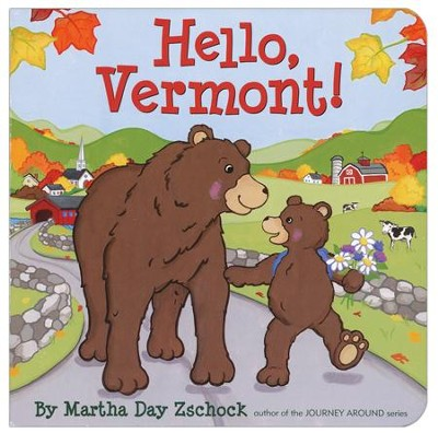 Hello Vermont!  -     By: Martha Day Zschock