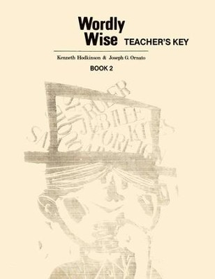 Wordly Wise, Book 2, Grade 5-Teacher's Key   -     By: Kenneth Hodkinson