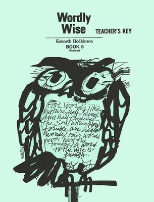 Wordly Wise, Book 5, Grade 8-Teacher's Key   -     By: Kenneth Hodkinson
