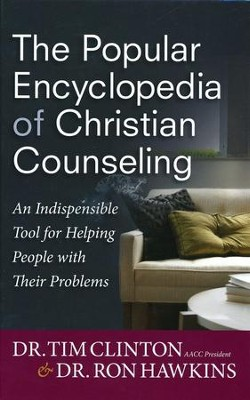 The Popular Encyclopedia of Christian Counseling  -     By: Tim Clinton, Ron Hawkins