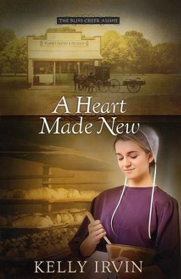 A Heart Made New, Bliss Creek Series #2   -     By: Kelly Irvin