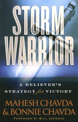 Storm Warrior  -     By: Mahesh Chavda, Bonnie Chavda