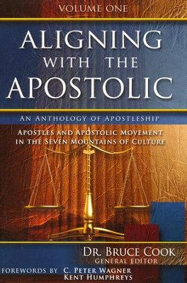 Aligning With The Apostolic, Volume 1  -     By: Bruce Cook