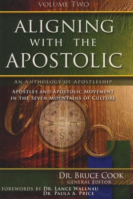 Aligning With The Apostolic, Volume 2  -     By: Bruce Cook