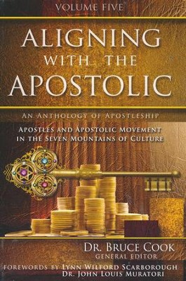 Aligning With The Apostolic, Volume 5  -     By: Bruce Cook