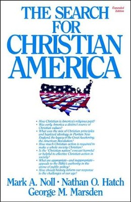 The Search for Christian America -Expanded edition   -     By: Mark A. Noll, Nathan O. Hatch, George M. Marsden