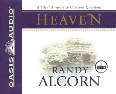 Biblical Answers to Common Questions about Heaven Audiobook on CD  -     By: Randy Alcorn Jr.