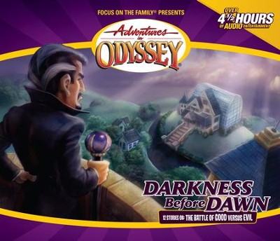 Adventures in Odyssey ® #25: Darkness Before Dawn  -