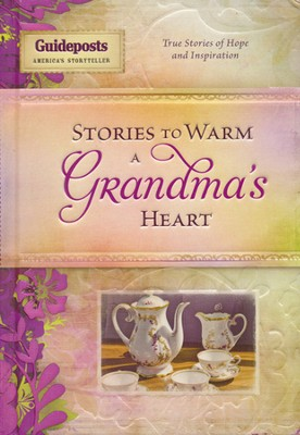 Stories To Warm the Heart-Grandmother - Slightly Imperfect  -