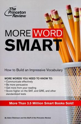 More Word Smart                      -     By: Princeton Review