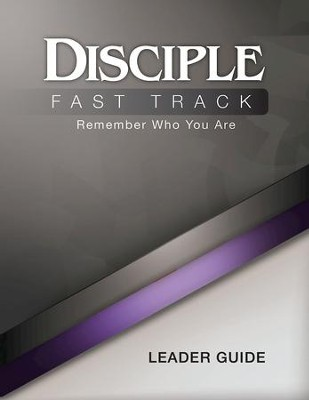 Disciple Fast Track Remember Who You Are Leader Guide - eBook  -     By: Susan Fuquay, Elaine Friedrich