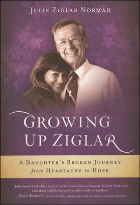 Growing Up Ziglar  -     By: Julie Ziglar
