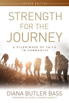 Strength for the Journey: Inspiring Meaning-Making - eBook  -     By: Diana Butler Bass