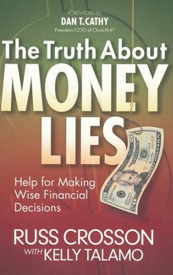 The Truth About Money Lies  -     By: Russ Crosson, Kelly Talamo