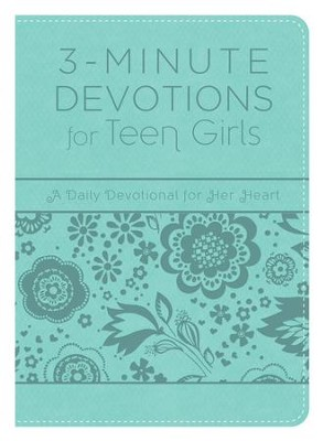 3-Minute Devotions for Teen Girls: A Daily Devotional for Her Heart - eBook  -     By: Compiled by Barbour Staff