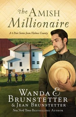 The Amish Millionaire Collection: A 6-in-1 Series from Holmes County - eBook  -     By: Wanda E. Brunstetter, Jean Brunstetter