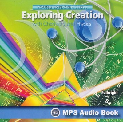 Exploring Creation with Chemistry and Physics MP3 Audio CD  -