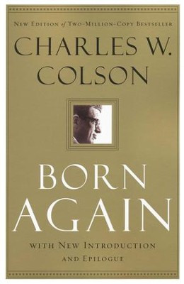 Born Again, repackaged edition  -     By: Charles W. Colson