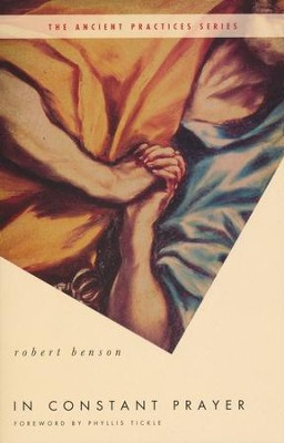 In Constant Prayer  -     By: Robert Benson