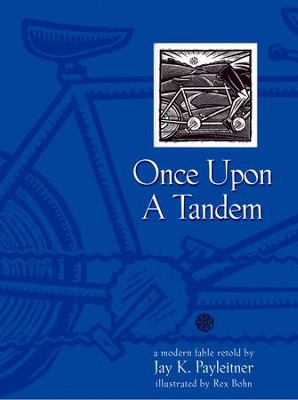 Once Upon a Tandem - eBook  -     By: Jay K. Payleitner