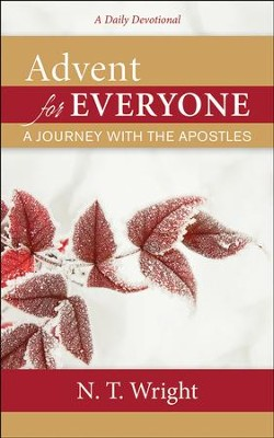 Advent for Everyone: A Journey with the Apostles - eBook  -     By: N.T. Wright