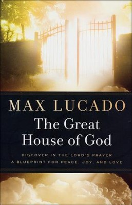 The Great House of God   -     By: Max Lucado