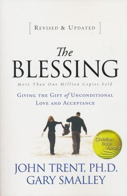 The Blessing: Giving the Gift of Unconditional Love and Acceptance  - Slightly Imperfect  -     By: John Trent, Gary Smalley