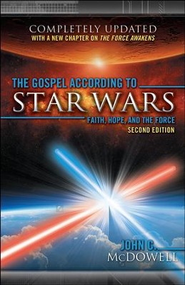 The Gospel according to Star Wars, Second Edition: Faith, Hope, and the Force - eBook  -     By: John C. McDowell (Design)     Illustrated By: John C. McDowell
