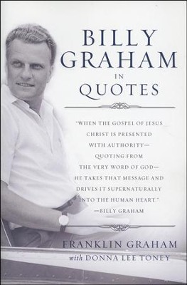 Billy Graham in Quotes - Slightly Imperfect  -     By: Franklin Graham, Donna Lee Toney