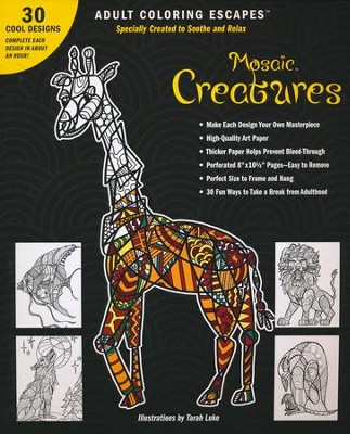 Mosaic Creatures  -     By: Tarah Luke