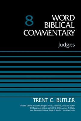 Judges, Volume 8 - eBook  -     Edited By: Bruce M. Metzger, David Allen Hubbard     By: Trent C. Butler