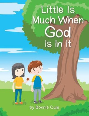 Little Is Much When God Is in It - eBook  -     By: Bonnie Culp