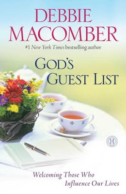 God's Guest List: Welcoming Those Who Influence Our Lives - eBook  -     By: Debbie Macomber