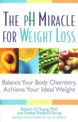 The Ph Miracle For Weight Loss  -     By: Robert O. Young, Shelley Redford Young
