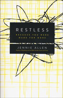 Restless: Because You Were Made for More  -     By: Jennie Allen