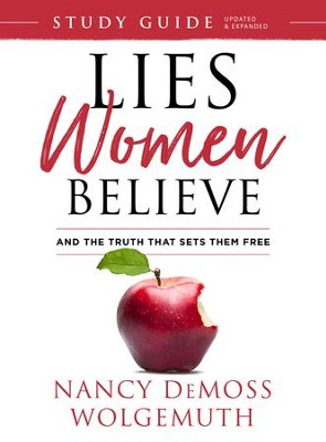 Lies Women Believe Study Guide: And the Truth that Sets Them Free - eBook  -     By: Nancy DeMoss Wolgemuth