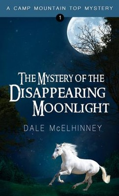 The Mystery of the Disappearing Moonlight - eBook  -     By: Dale McElhinney