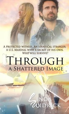 Through a Shattered Image - eBook  -     By: Linda Widrick