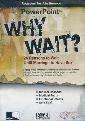 Why Wait? 24 Reasons for Abstinence Before Marriage: PowerPoint CD-ROM  -