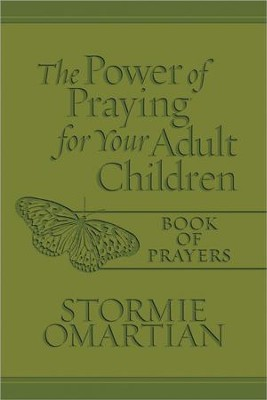 The Power of Praying for Your Adult Children Book of Prayers  -     By: Stormie Omartian