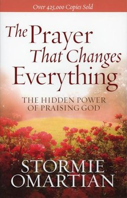The Prayer That Changes Everything - Slightly Imperfect  -     By: Stormie Omartian