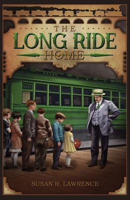 The Long Ride Home - eBook  -     By: Susan R. Lawrence