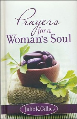 Prayers for a Woman's Soul   -     By: Julie Gillies